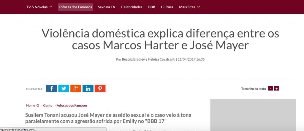 IG – comentários sobre os casos José Mayer e Marcos Harter (BBB)